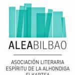 """ALEA Bilbao Asociación Literaria """"Espíritu de la Alhóndiga"""